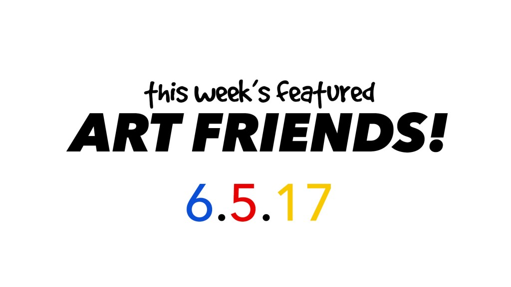 This Week's Featured Artists 6-5-17