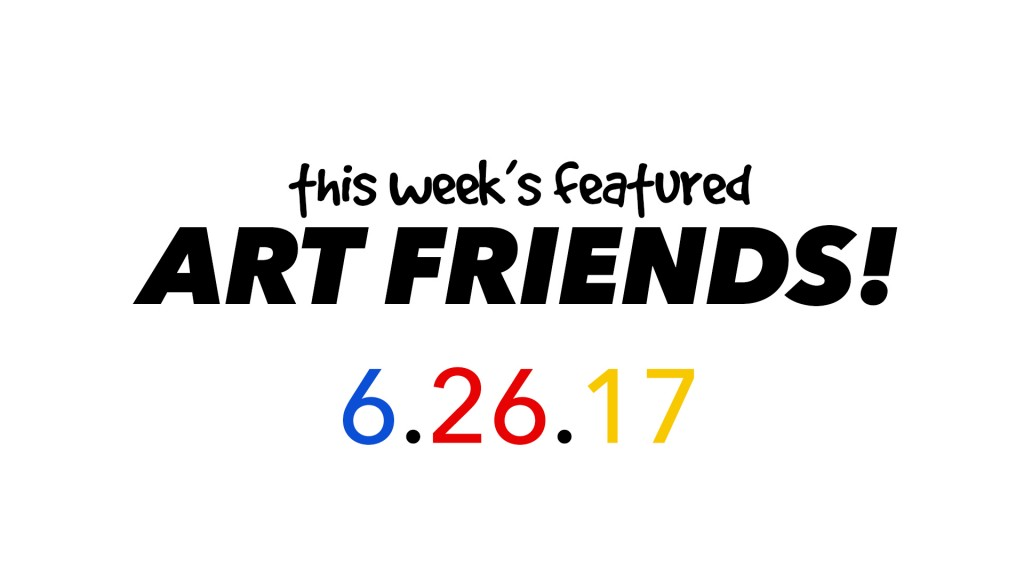 This Week's Featured Artists 6-26-17