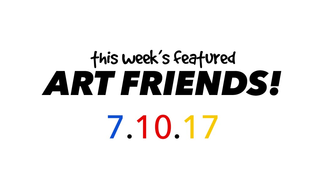 This Week's Featured Artists 7-10-17