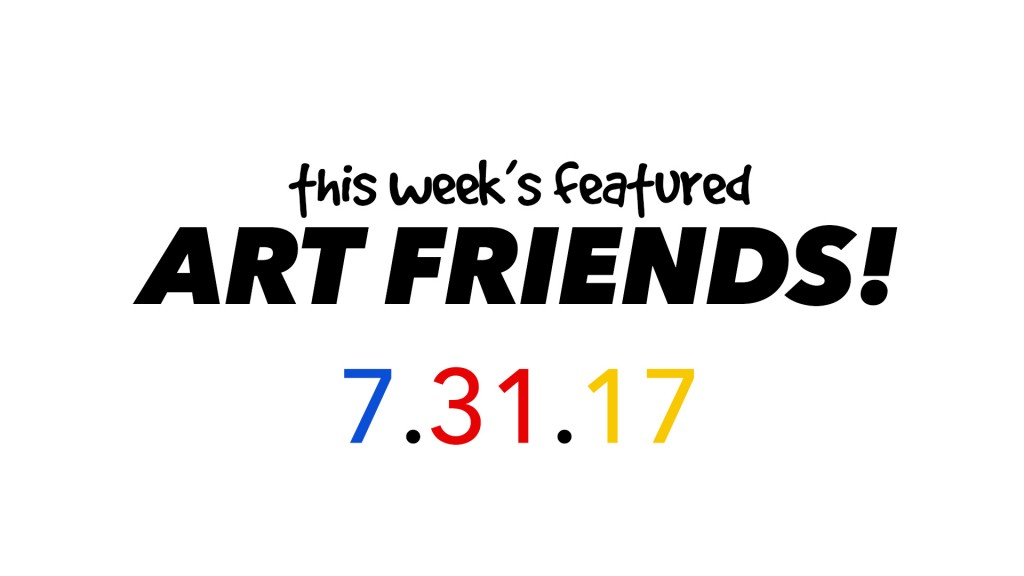 This Week's Featured Artists 7-31-17