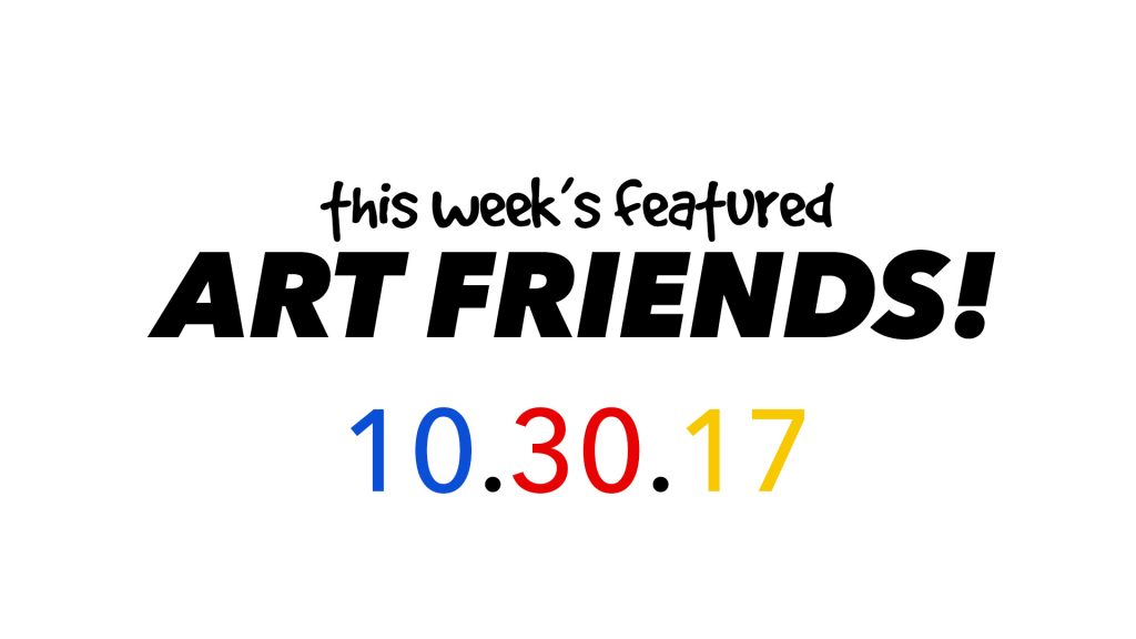 This Week's Featured Artists 10-30-17