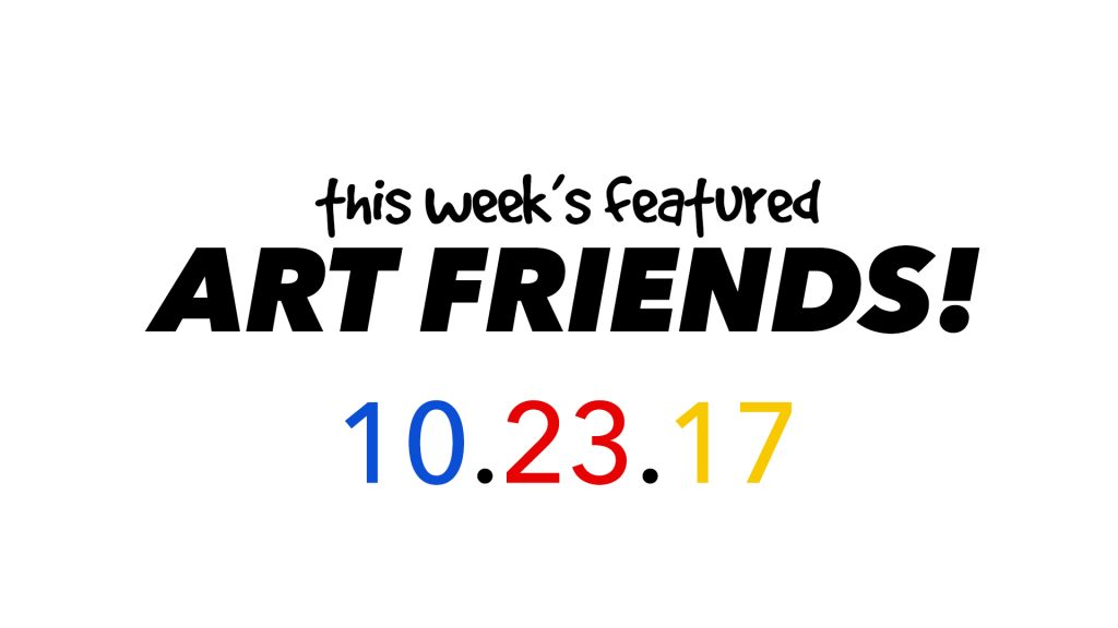 This Week's Featured Artists 10-23-17
