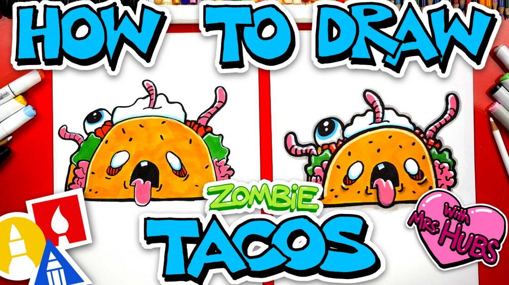 How To Draw Zombie Tacos With Mrs. Hubs