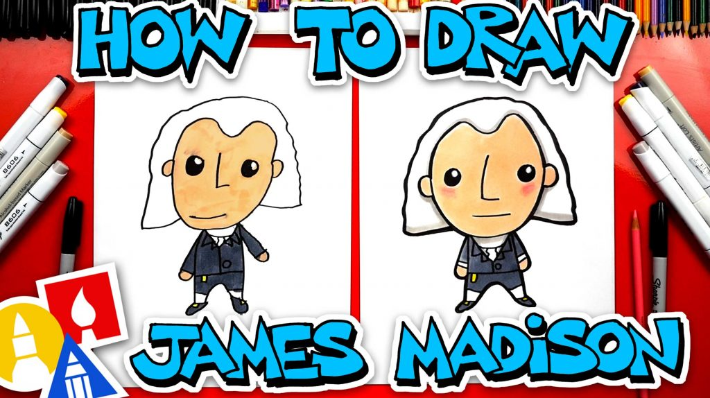 How To Draw James Madison – Happy Presidents Day