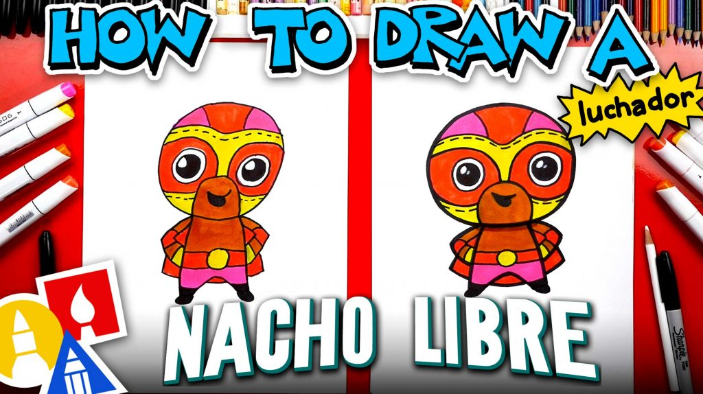 How To Draw A Luchador – Nacho Libre