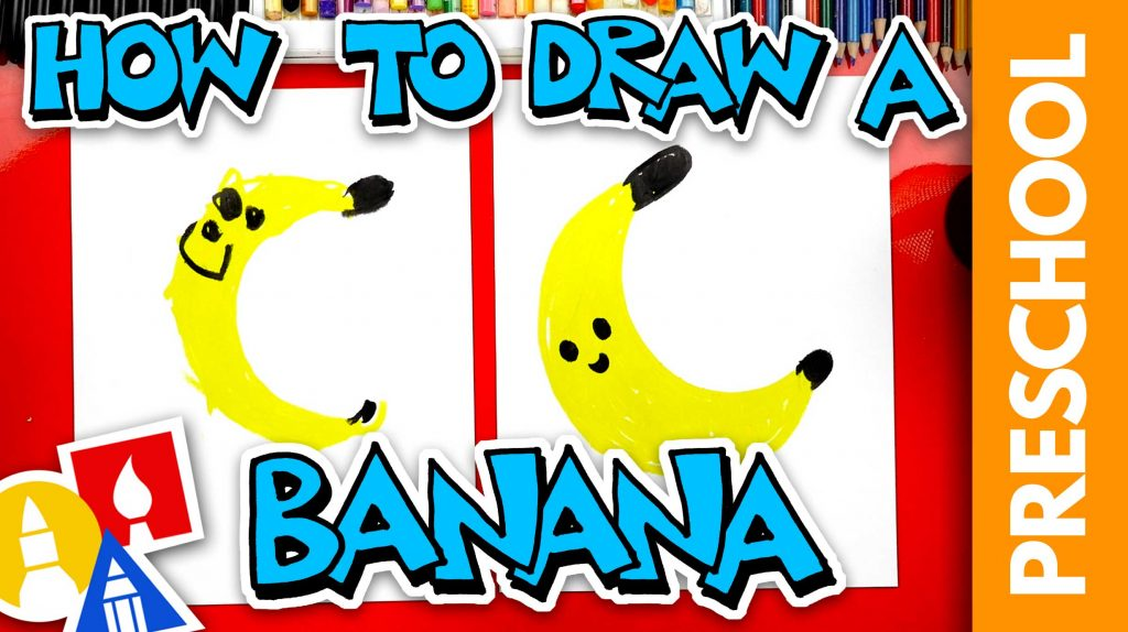 How To Draw A Banana – Preschool