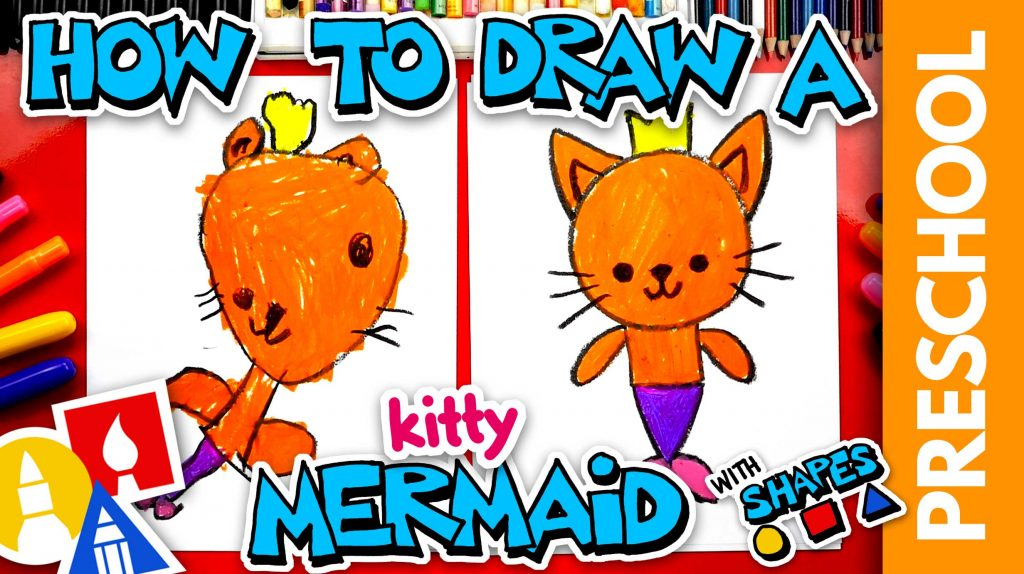 How To Draw A Mermaid Kitty- Preschool