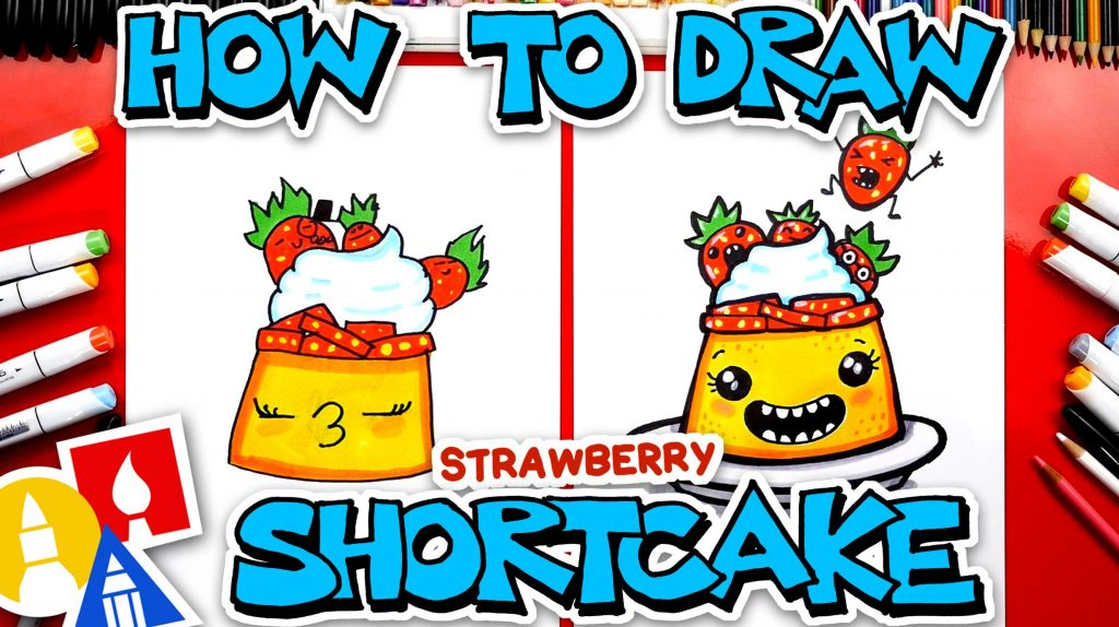 How To Draw A Funny Strawberry Shorcake